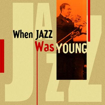Various Artists - When Jazz Was Young