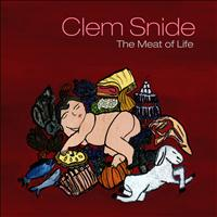 Clem Snide - The Meat of Life