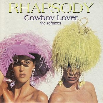 Rhapsody - Cowboy Lover: The Remixes - Single