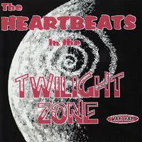 The Heartbeats - The Heartbeats in the Twilight Zone
