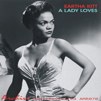 Eartha Kitt - A Lady Loves