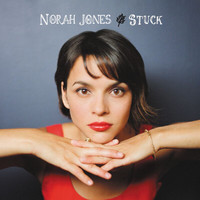 Norah Jones - Stuck