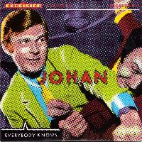 Johan - Everybody Knows - Single