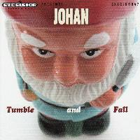 Johan - Tumble and Fall