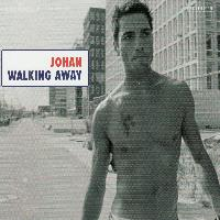 Johan - Walking Away