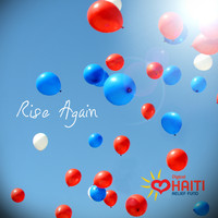 Shaggy - Rise Again: Digicel Haiti Relief Fund - Single