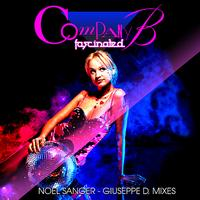Company B - Fascinated (Noel Sanger - Giuseppe D. Mixes)