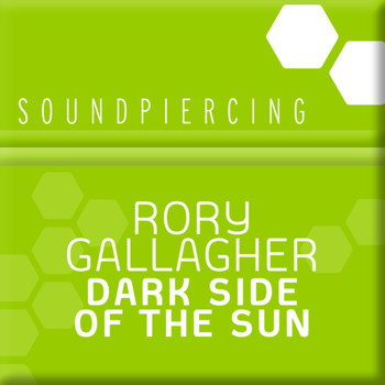 Rory Gallagher - Dark Side Of The Sun