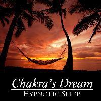 Chakra's Dream - Hypnotic Sleep