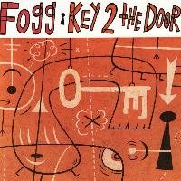 Fogg - Key 2 The Door