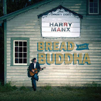 Harry Manx - Bread and Buddha