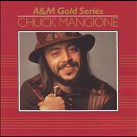 Chuck Mangione - A&M Gold Series