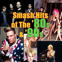 Various Artists - Smash Hits of The '80s & '90s (Re-Recorded)
