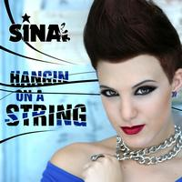 Sina - Hangin on a String