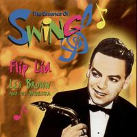 Les Brown And His Orchestra - Flip Lid (The Essence Of Swing)