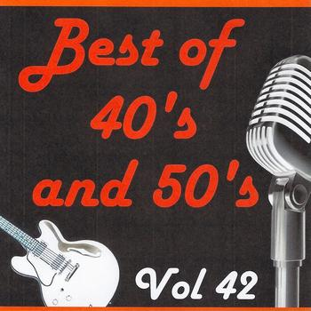 Various Artists - Best of 40's and 50's, Vol. 42