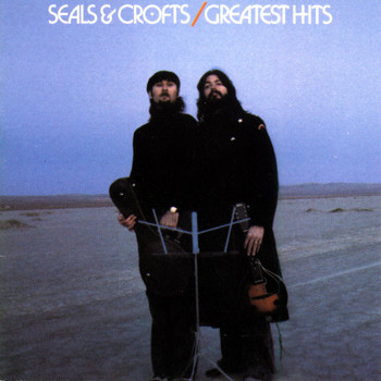 Seals and Crofts - Seals & Crofts' Greatest Hits