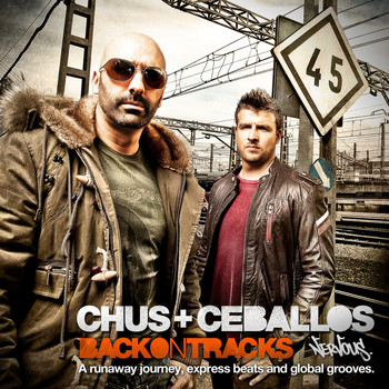 Chus & Ceballos - Back On Tracks