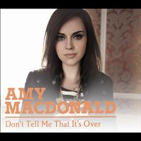 Amy MacDonald - Don't Tell Me That It's Over (Com j-Card Version)