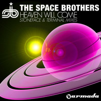 The Space Brothers - Heaven Will Come