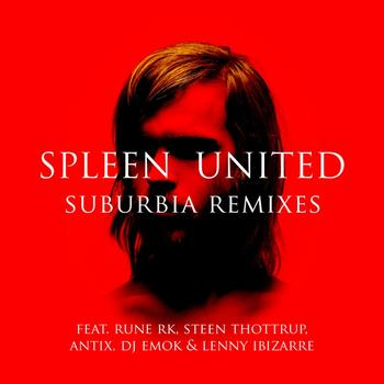 Spleen United - Suburbia Remixes