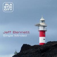 Jeff Bennett - Single Minded