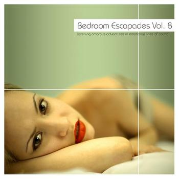 Various Artists - Bedroom Escapades Vol. 8