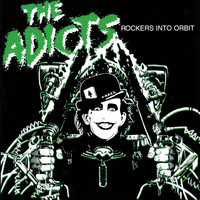 The Adicts - Rockers Into Orbit