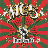 MC5 - Thunder Express (Explicit)