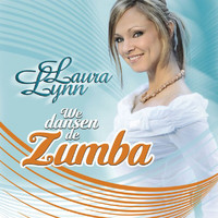 Laura Lynn - We Dansen De Zumba