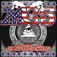 MC5 - Are You Ready To Testify: The Live Bootleg Anthology