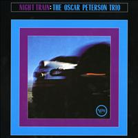 Oscar Peterson - Night Train (Expanded Edition)
