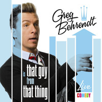 Greg Behrendt - That Guy from that Thing