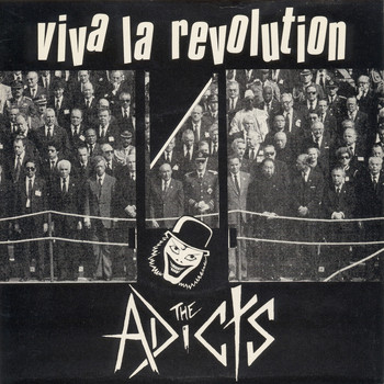 The Adicts - Viva La Revolution