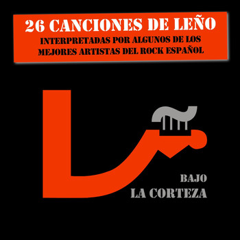 Various Artists - Bajo La Corteza (26 Canciones De Leño)