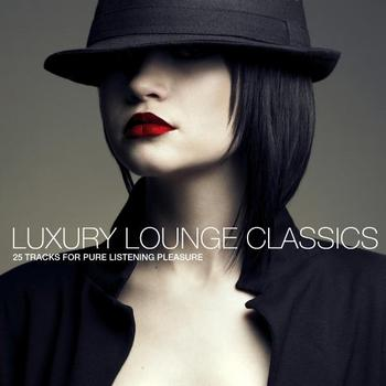 Various Artists - Luxury Lounge Classics