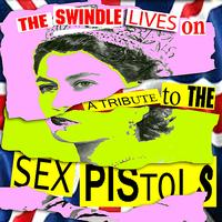 The Insurgency - The Swindle Lives On: A Tribute to the Sex Pistols
