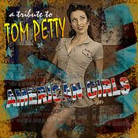 The Insurgency - Tribute to Tom Petty: American Girls