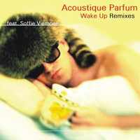 Acoustique Parfum feat. Soffie Viemose - Wake Up