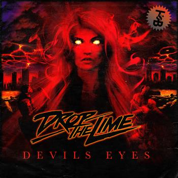 Drop The Lime - Devil's Eyes