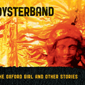 Oysterband - The Oxford Girl and Other Stories