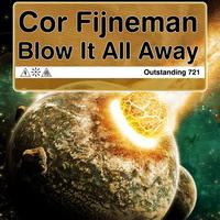 Cor Fijneman - Blow It All Away