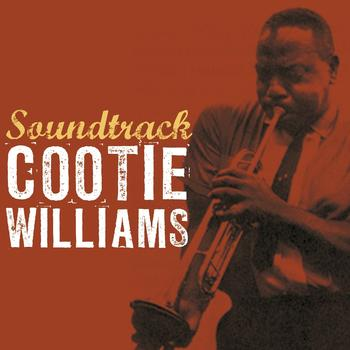 Cootie Williams - Soundtrack