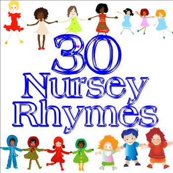 Songs For Children - 30 Nursery Rhymes