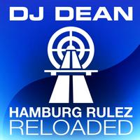DJ Dean - Hamburg Rulez Reloaded