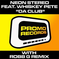 Neon Stereo - Da Club feat Whiskey Pete