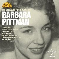 Barbara Pittman - The Legendary Sun Classics