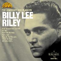 Billy Lee Riley - The Legendary Sun Classics
