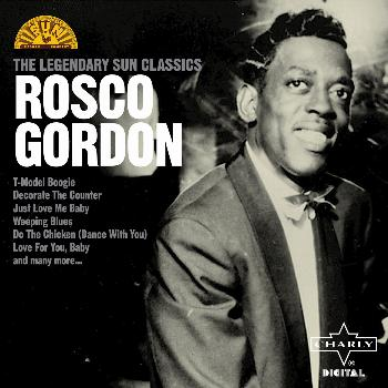 Rosco Gordon - The Legendary Sun Classics