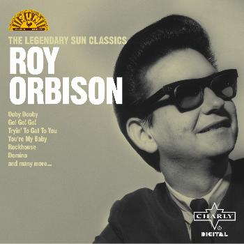 Roy Orbison - The Legendary Sun Classics